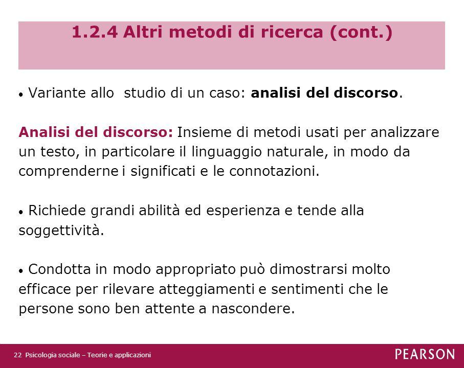 1.2.4 Altri metodi di ricerca (cont.)