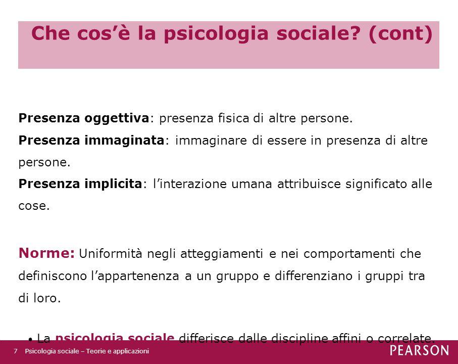 Che cos'è la psicologia sociale (cont)