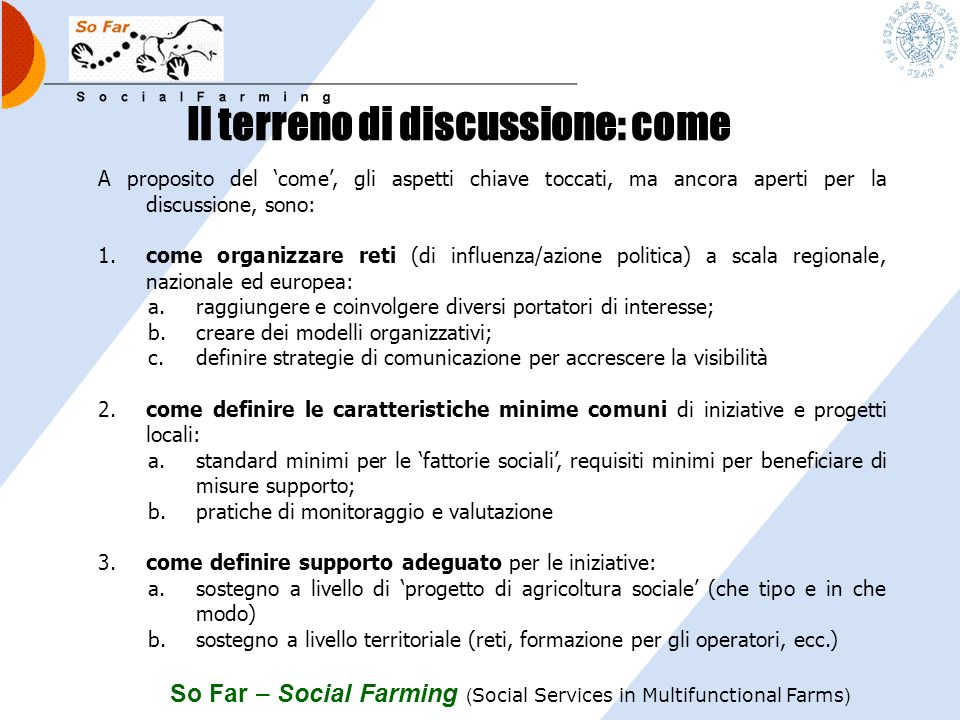 Il terreno di discussione: come
