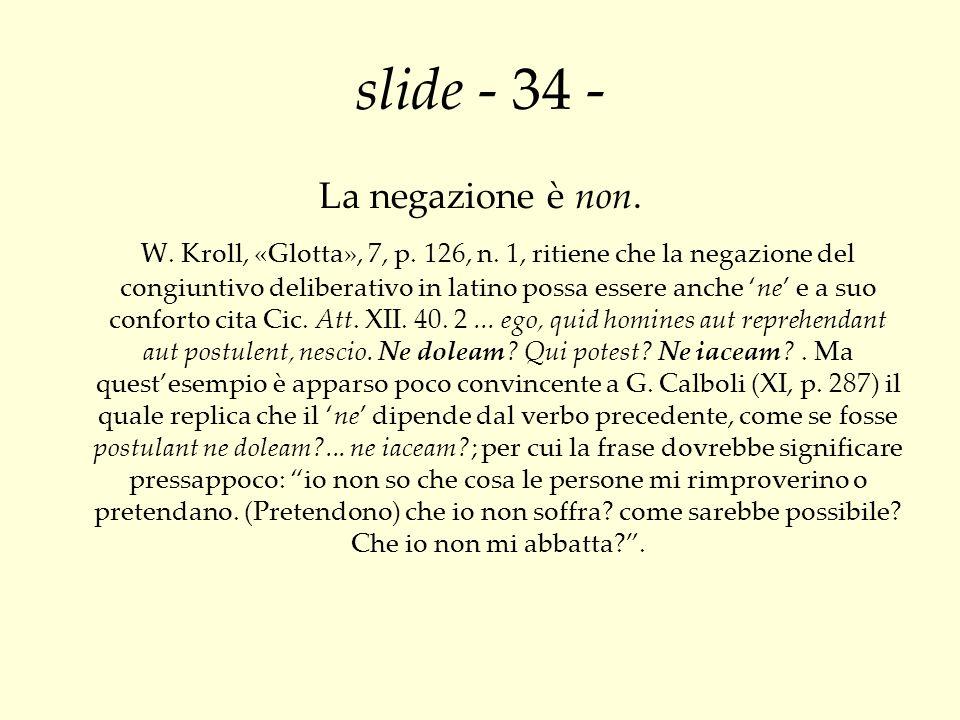 slide - 34 - La negazione è non.