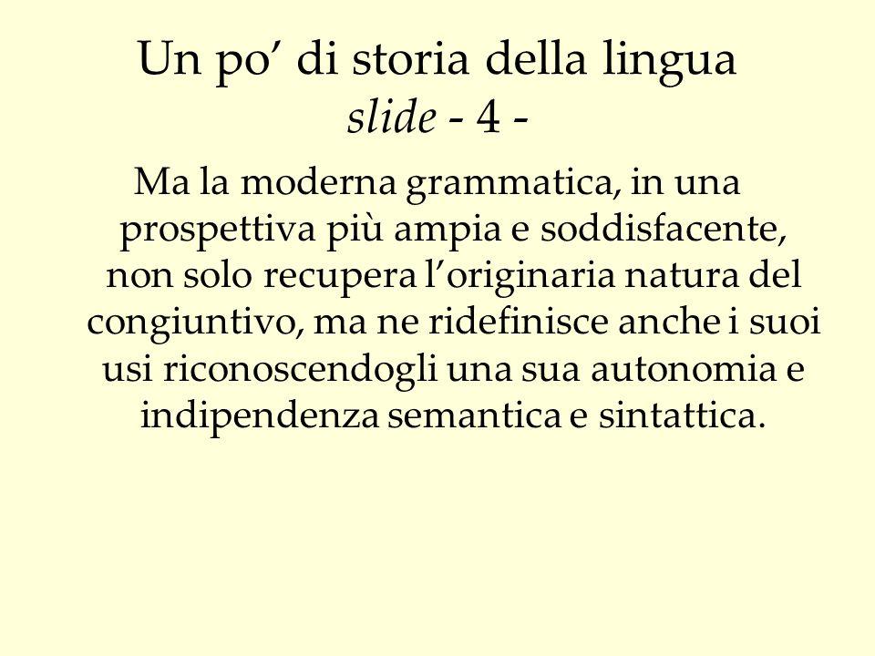 Un po' di storia della lingua slide - 4 -