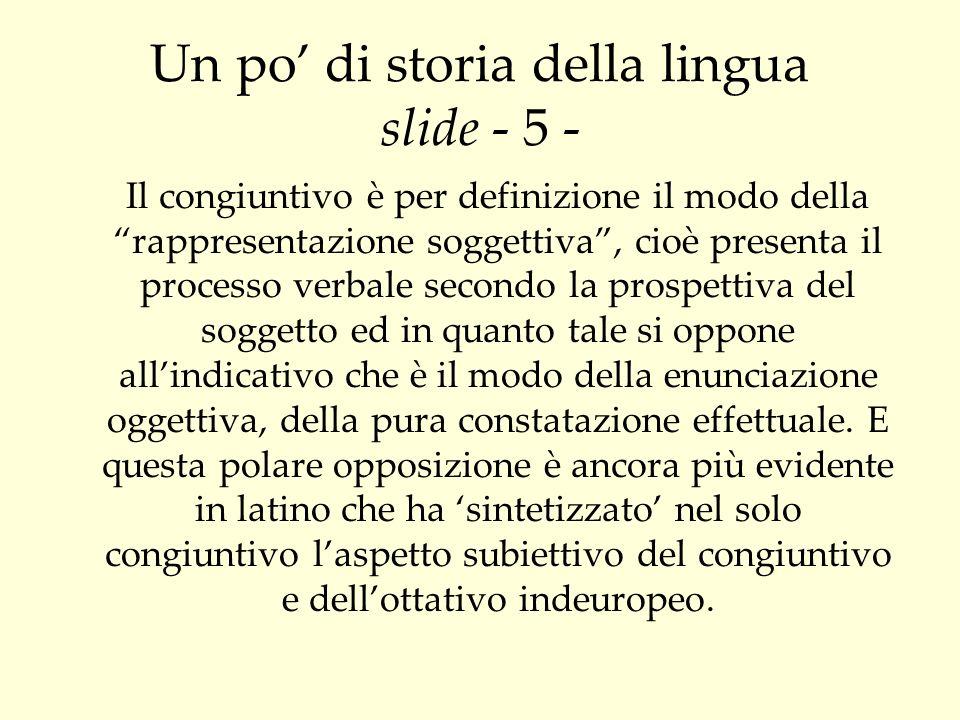 Un po' di storia della lingua slide - 5 -
