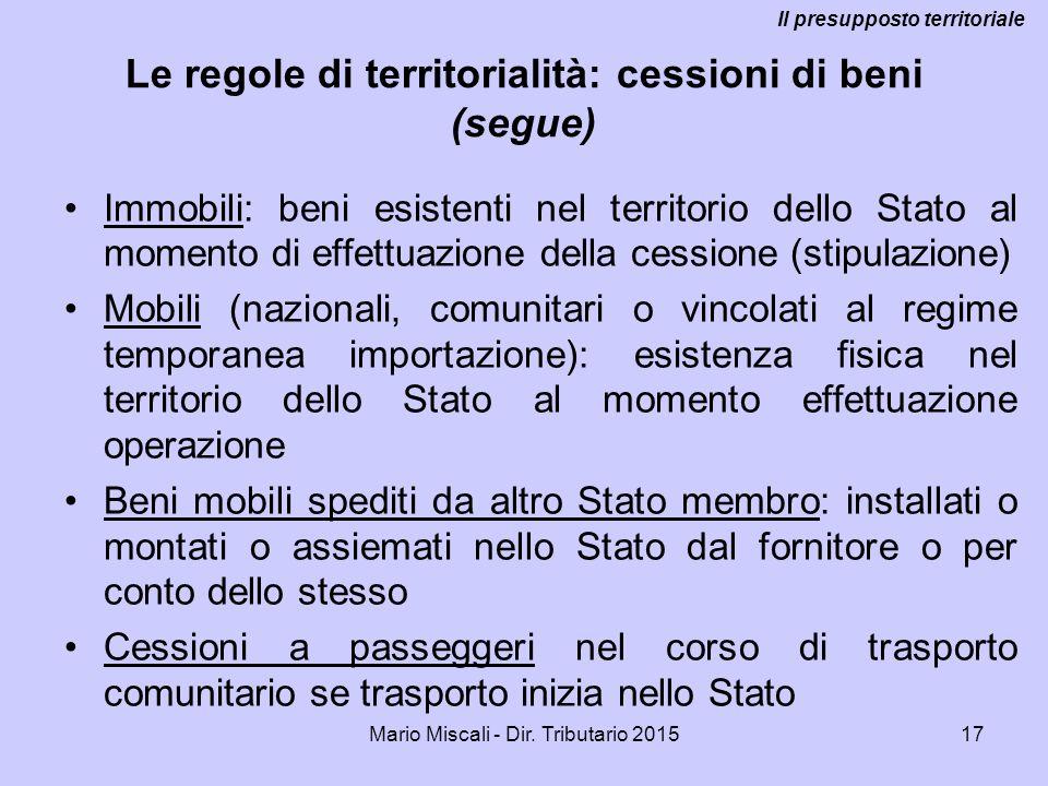 Le regole di territorialità: cessioni di beni (segue)