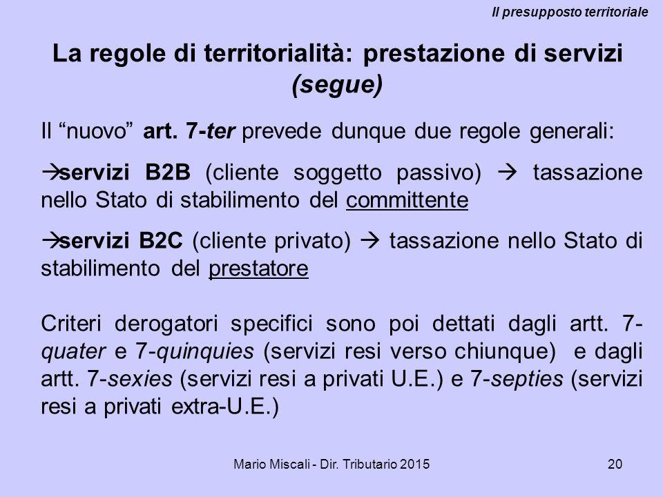 La regole di territorialità: prestazione di servizi (segue)
