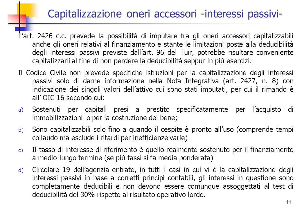 Capitalizzazione oneri accessori -interessi passivi-