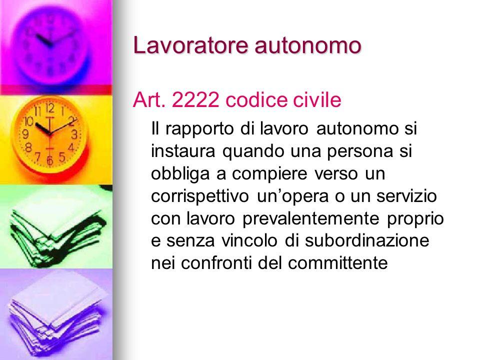 Lavoratore autonomo Art. 2222 codice civile
