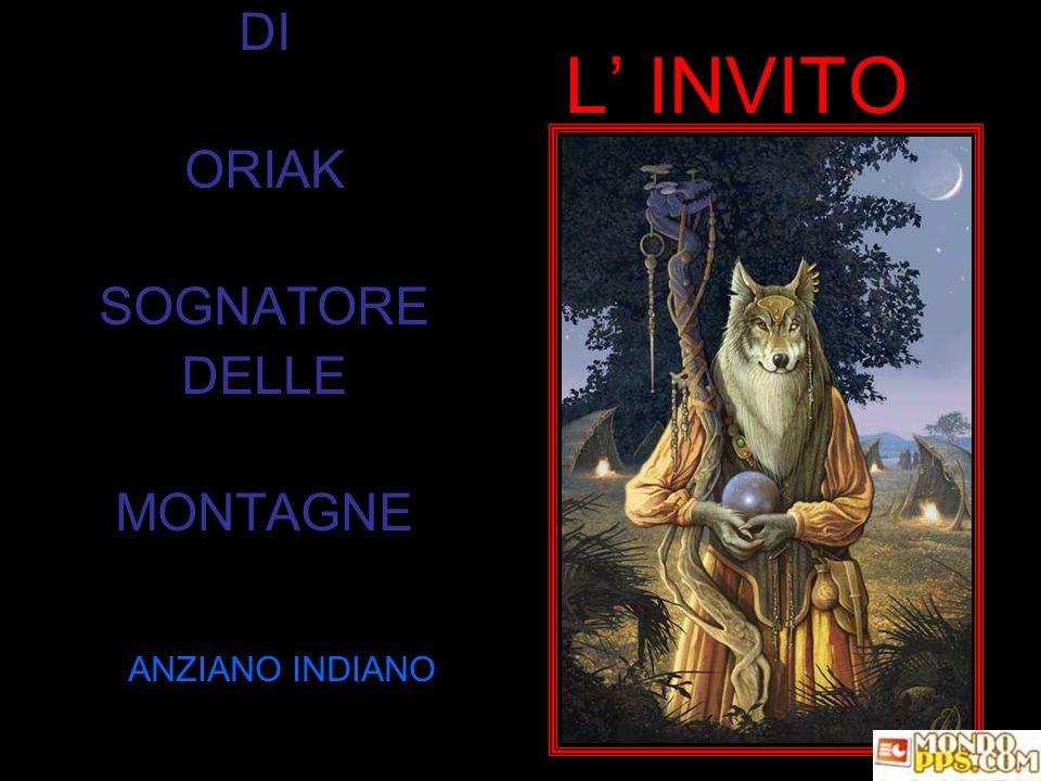 DI ORIAK SOGNATORE DELLE MONTAGNE ANZIANO INDIANO