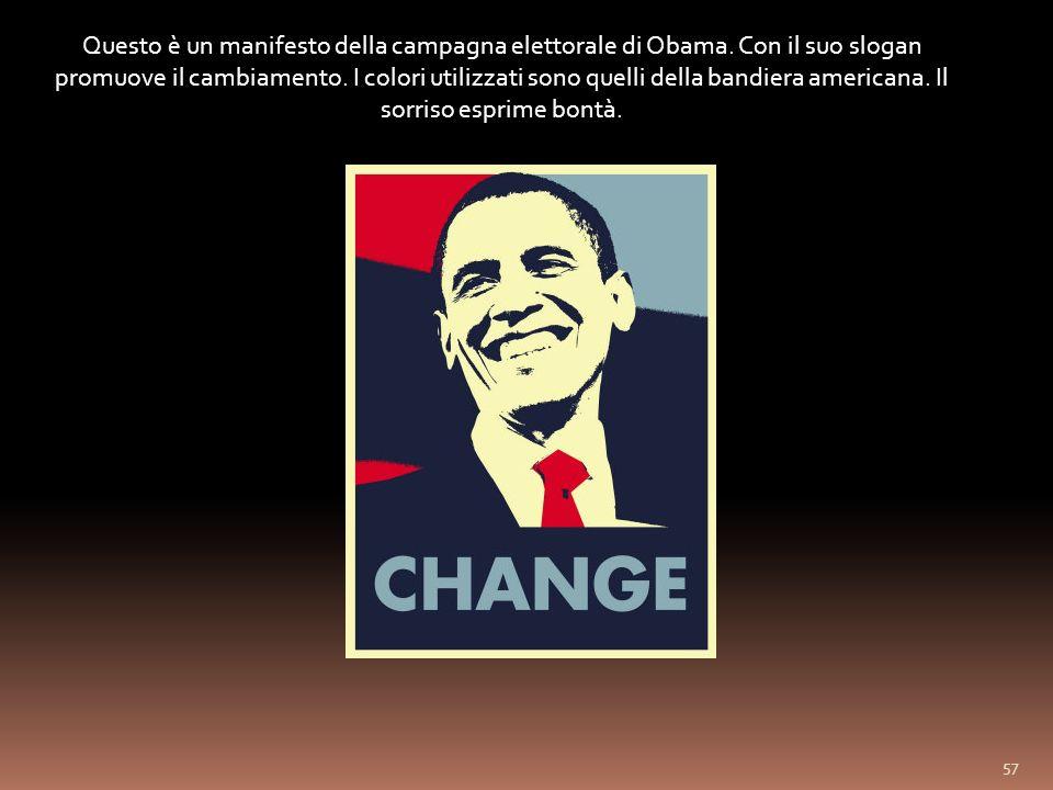 Questo è un manifesto della campagna elettorale di Obama