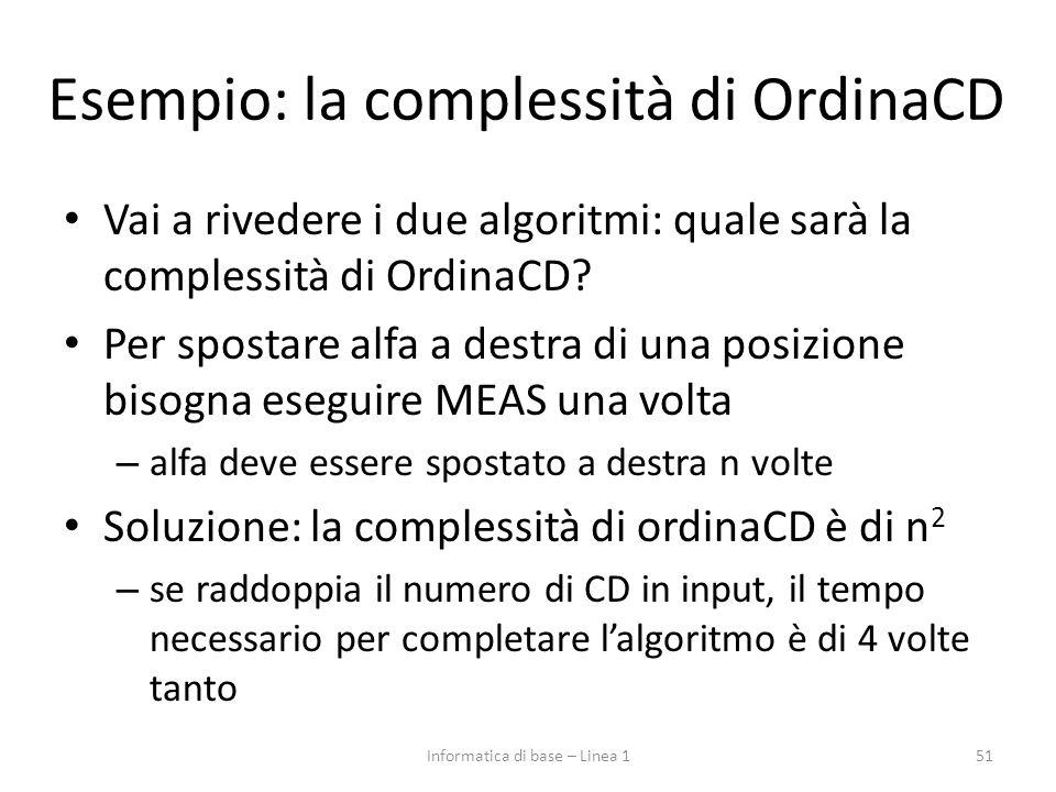 Esempio: la complessità di OrdinaCD