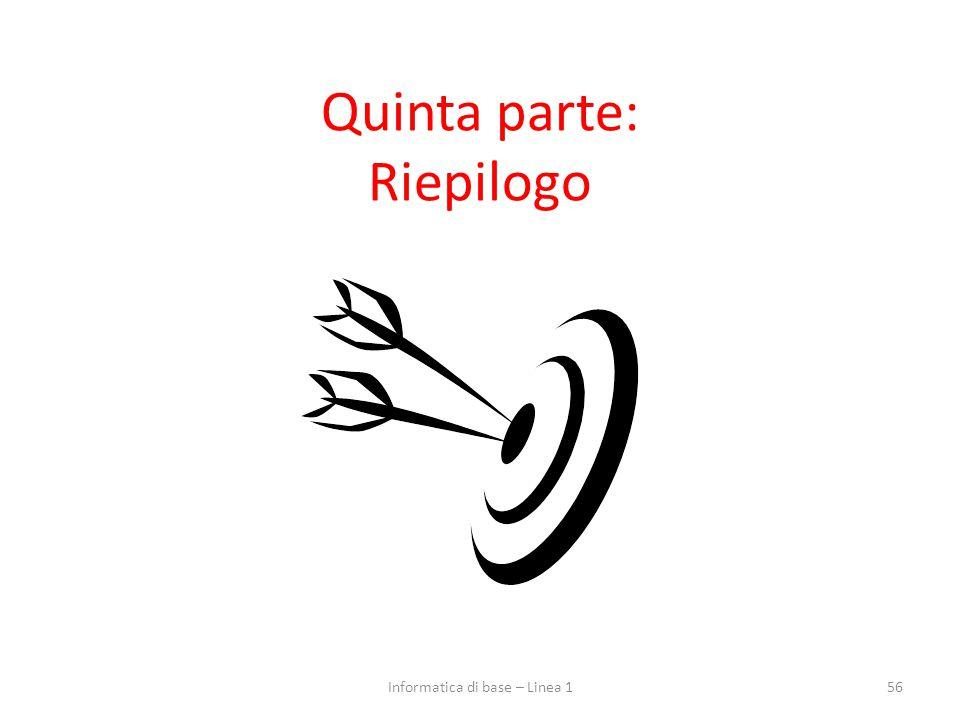 Quinta parte: Riepilogo
