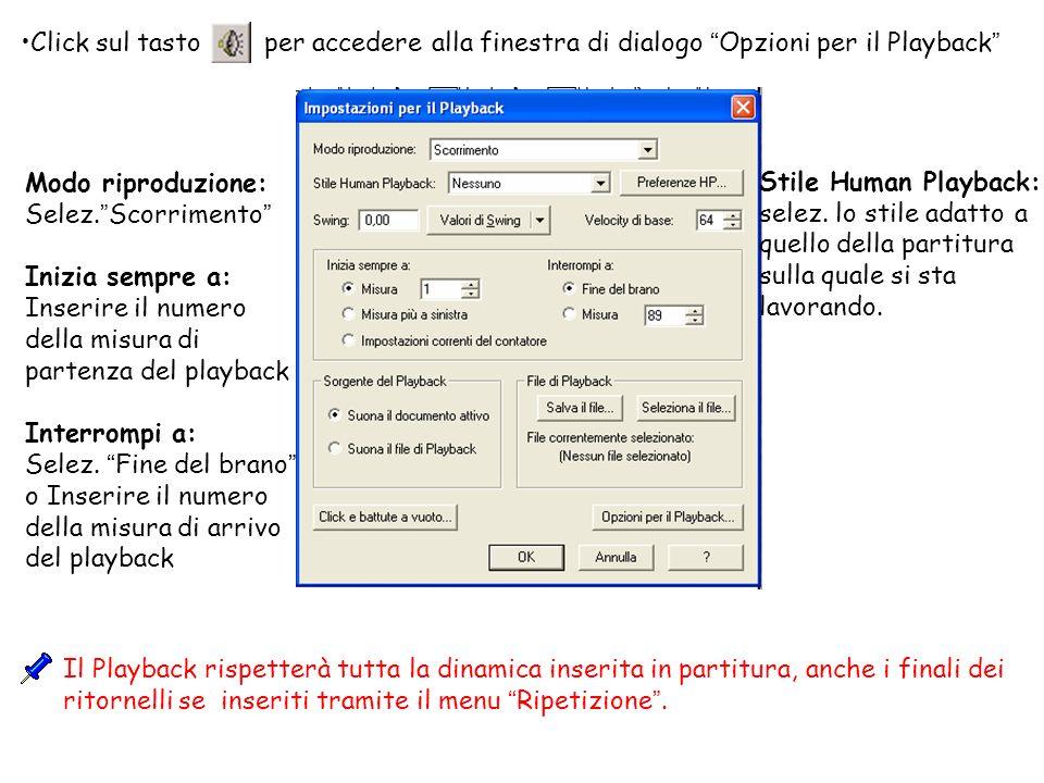 Click sul tasto per accedere alla finestra di dialogo Opzioni per il Playback