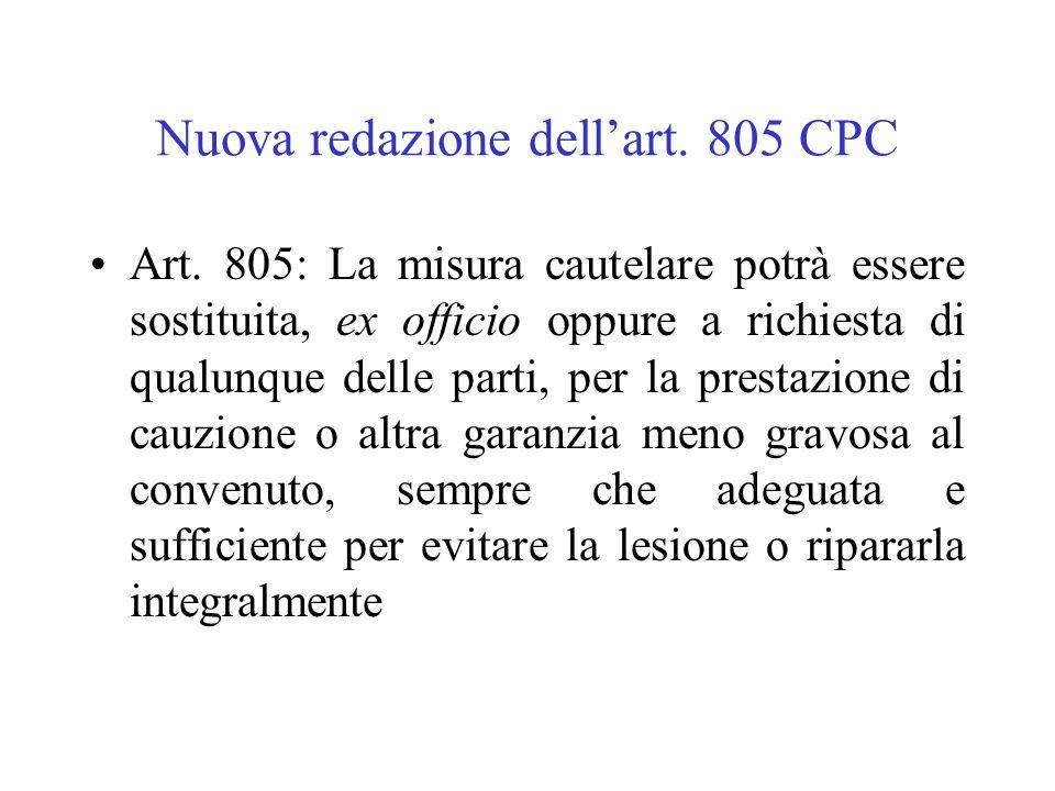 Nuova redazione dell'art. 805 CPC