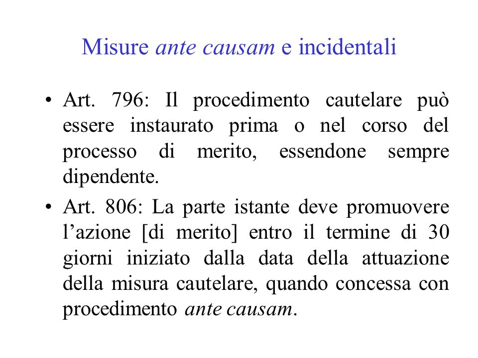 Misure ante causam e incidentali
