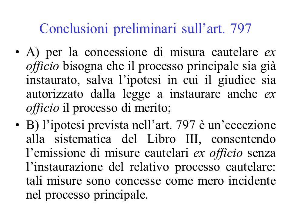 Conclusioni preliminari sull'art. 797