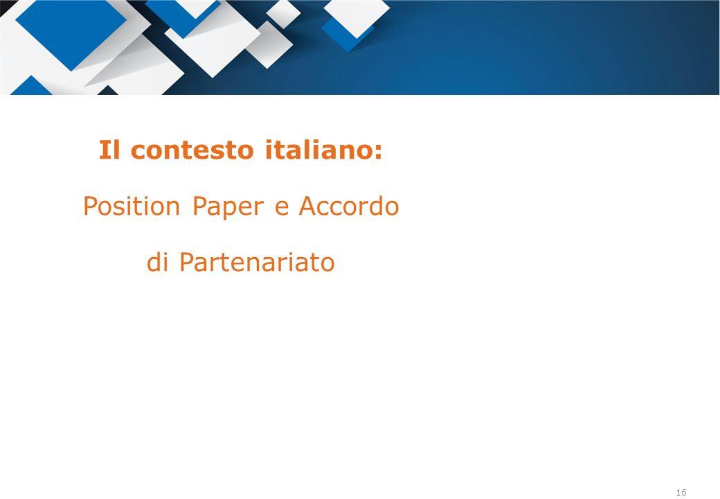 Il contesto italiano: Position Paper e Accordo di Partenariato