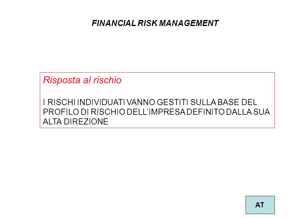 Risposta al rischio FINANCIAL RISK MANAGEMENT