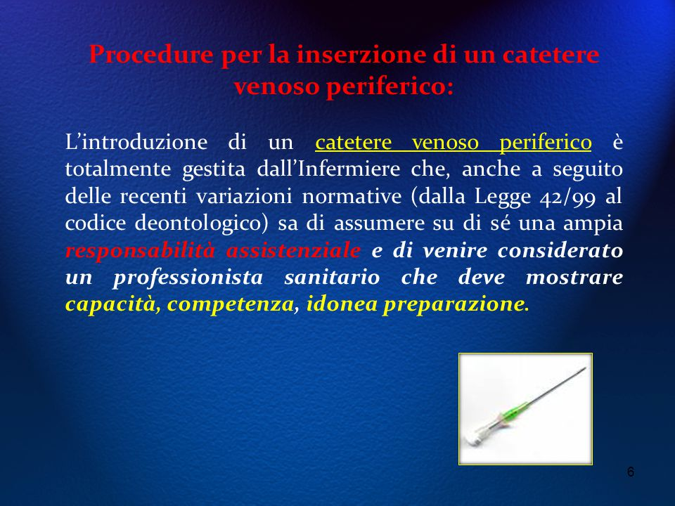 Procedure per la inserzione di un catetere venoso periferico: