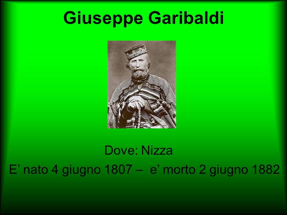Giuseppe Garibaldi Dove: Nizza