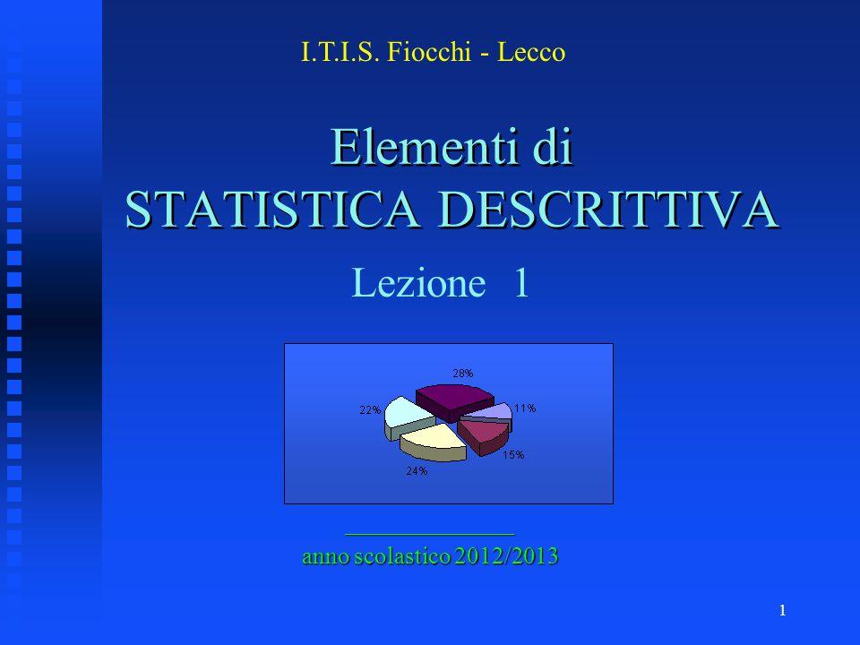 Elementi di STATISTICA DESCRITTIVA
