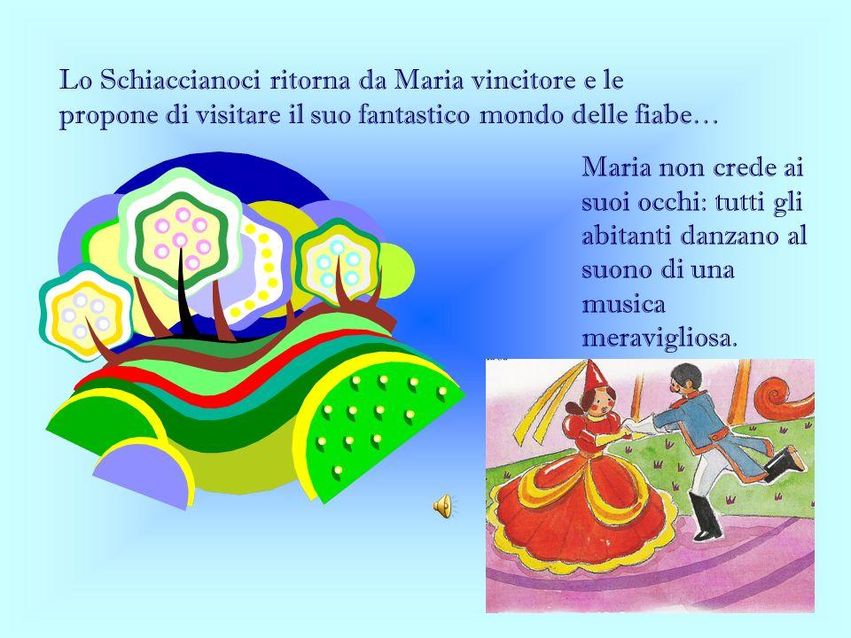 Lo Schiaccianoci ritorna da Maria vincitore e le propone di visitare il suo fantastico mondo delle fiabe…