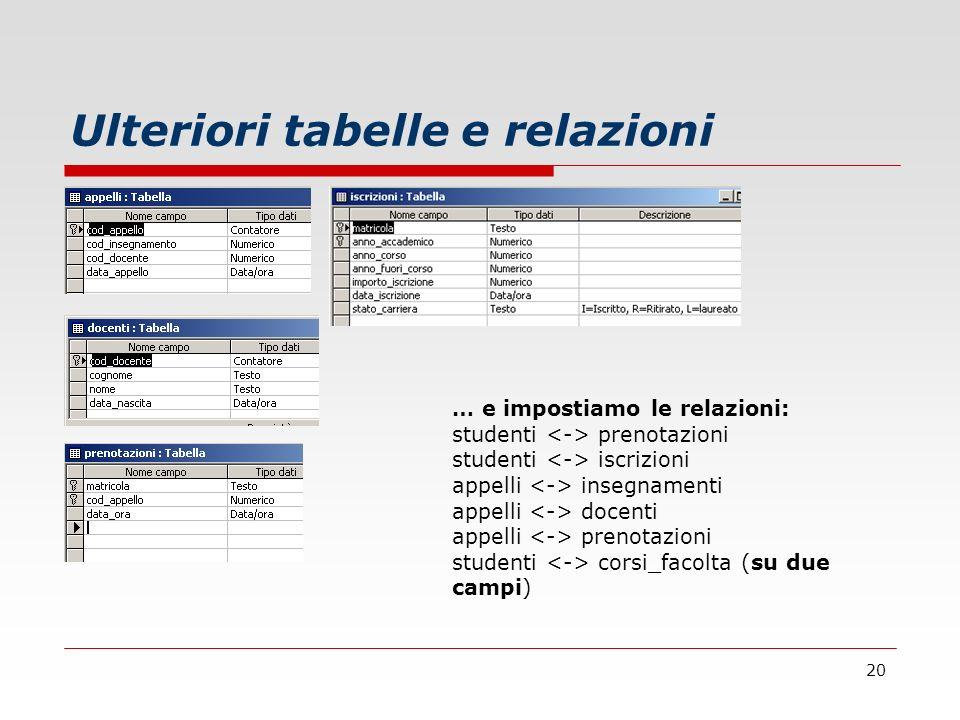 Ulteriori tabelle e relazioni