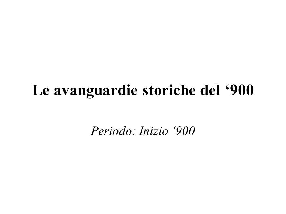 Le avanguardie storiche del '900