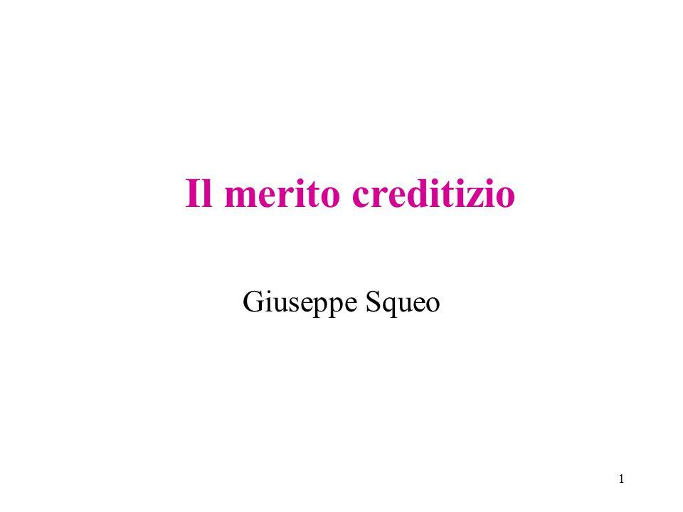 Il merito creditizio Giuseppe Squeo