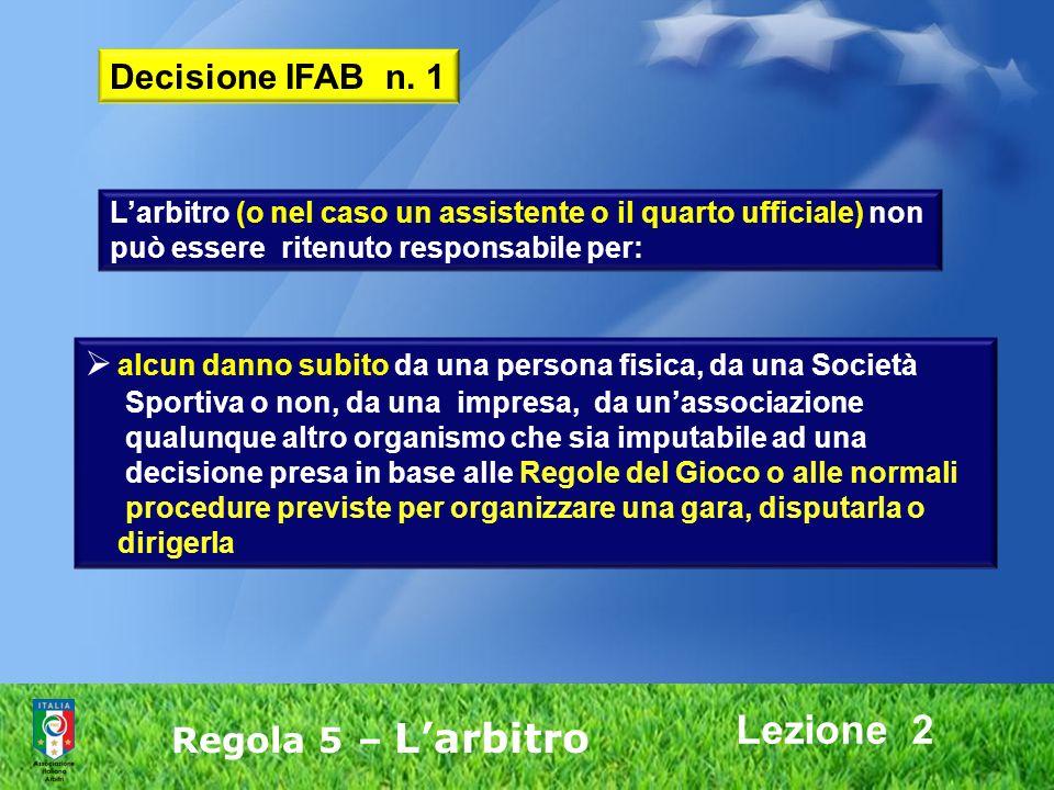 Lezione 2 Decisione IFAB n. 1