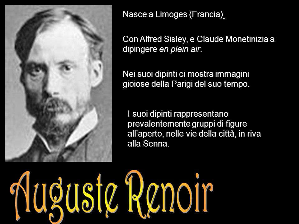 Auguste Renoir Nasce a Limoges (Francia)