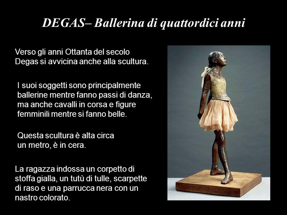 DEGAS– Ballerina di quattordici anni