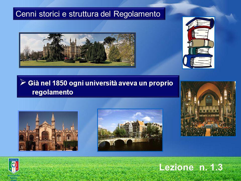 Già nel 1850 ogni università aveva un proprio