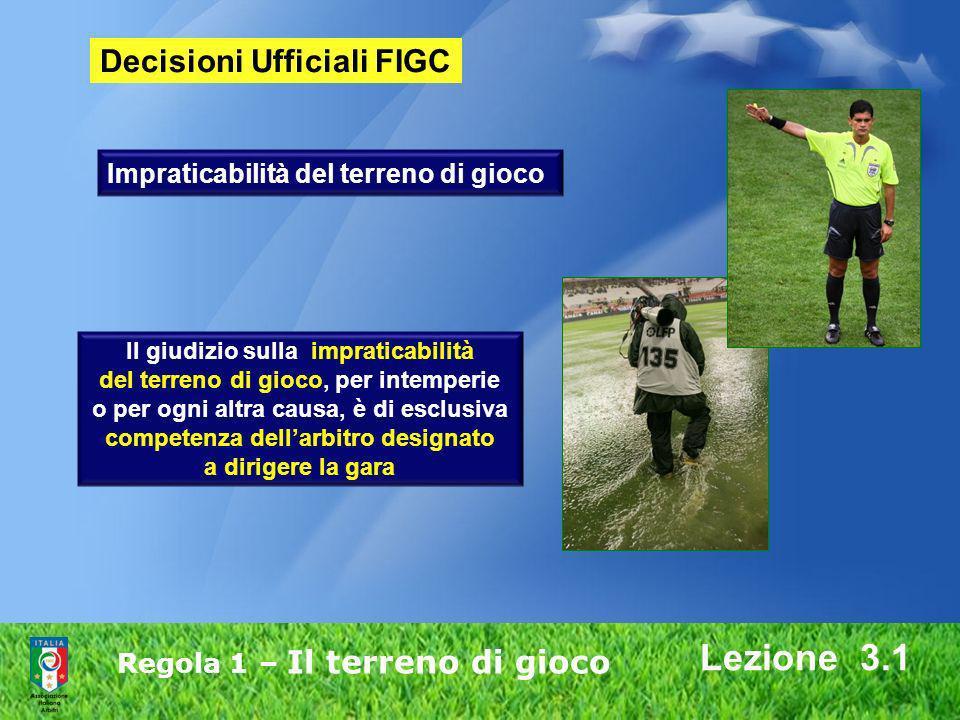 Lezione 3.1 Decisioni Ufficiali FIGC