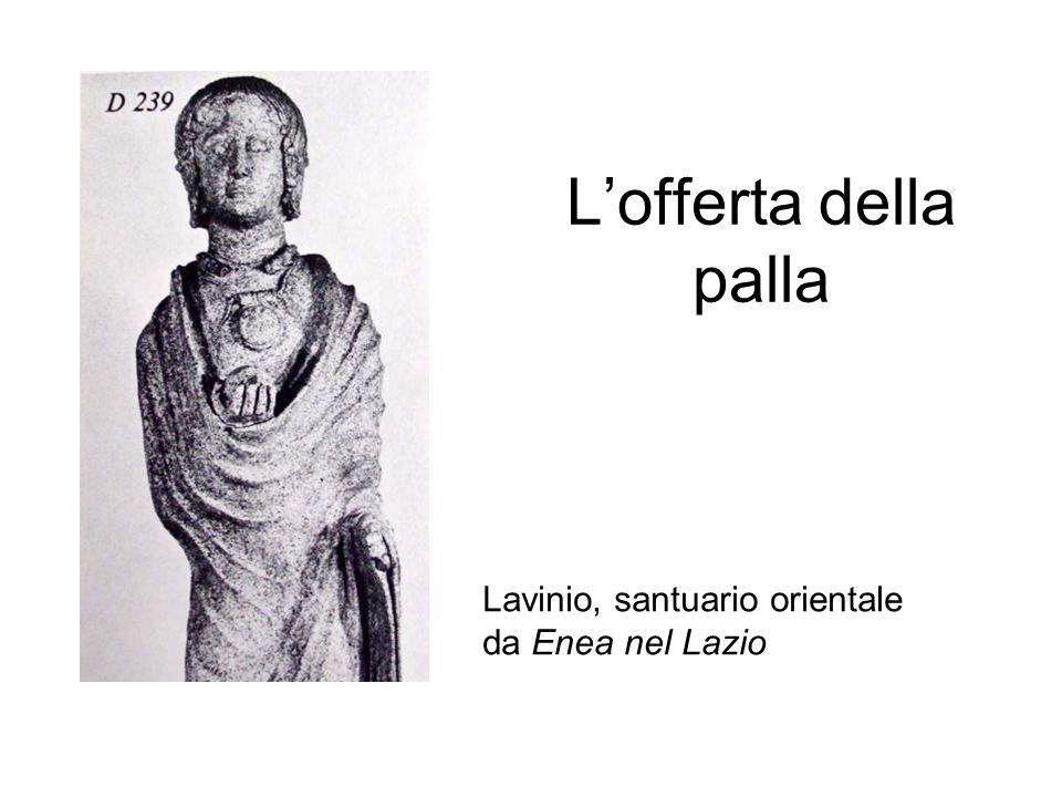 L'offerta della palla Lavinio, santuario orientale da Enea nel Lazio