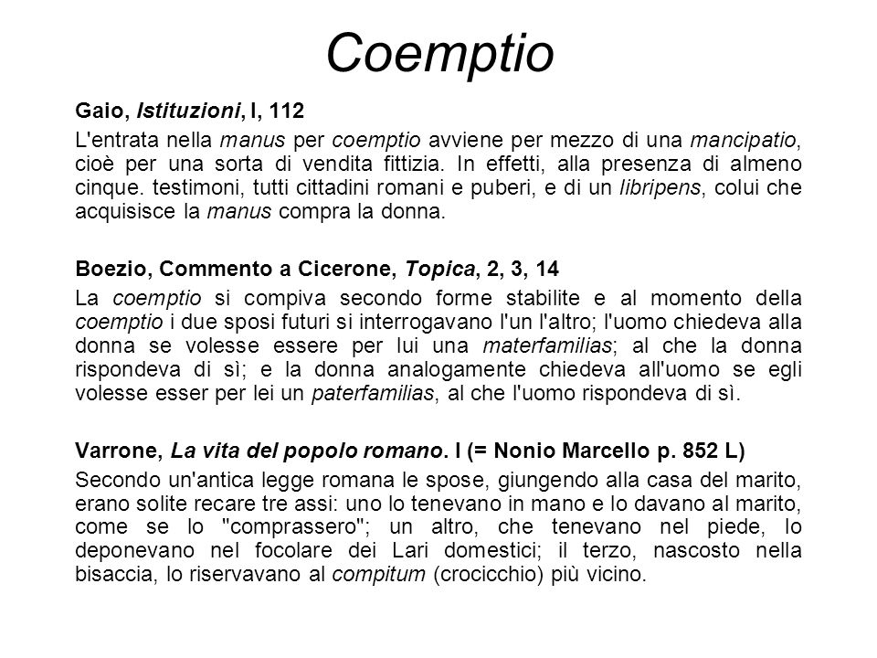Coemptio Gaio, Istituzioni, l, 112