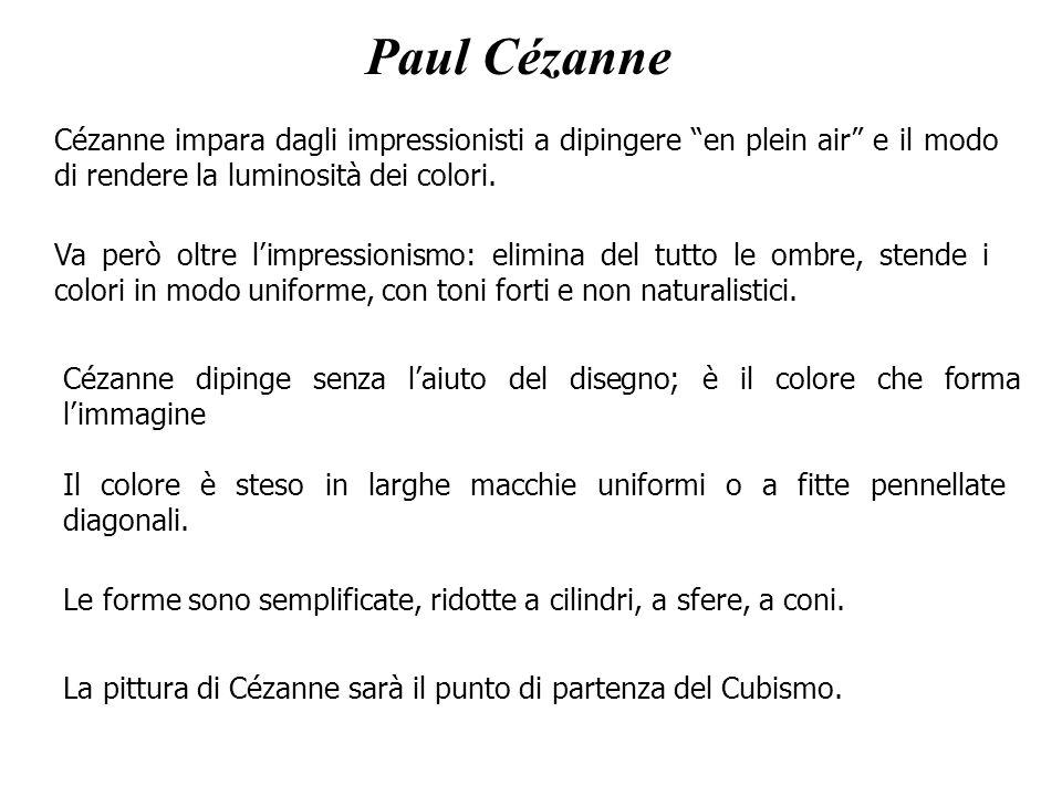 Paul Cézanne Cézanne impara dagli impressionisti a dipingere en plein air e il modo di rendere la luminosità dei colori.