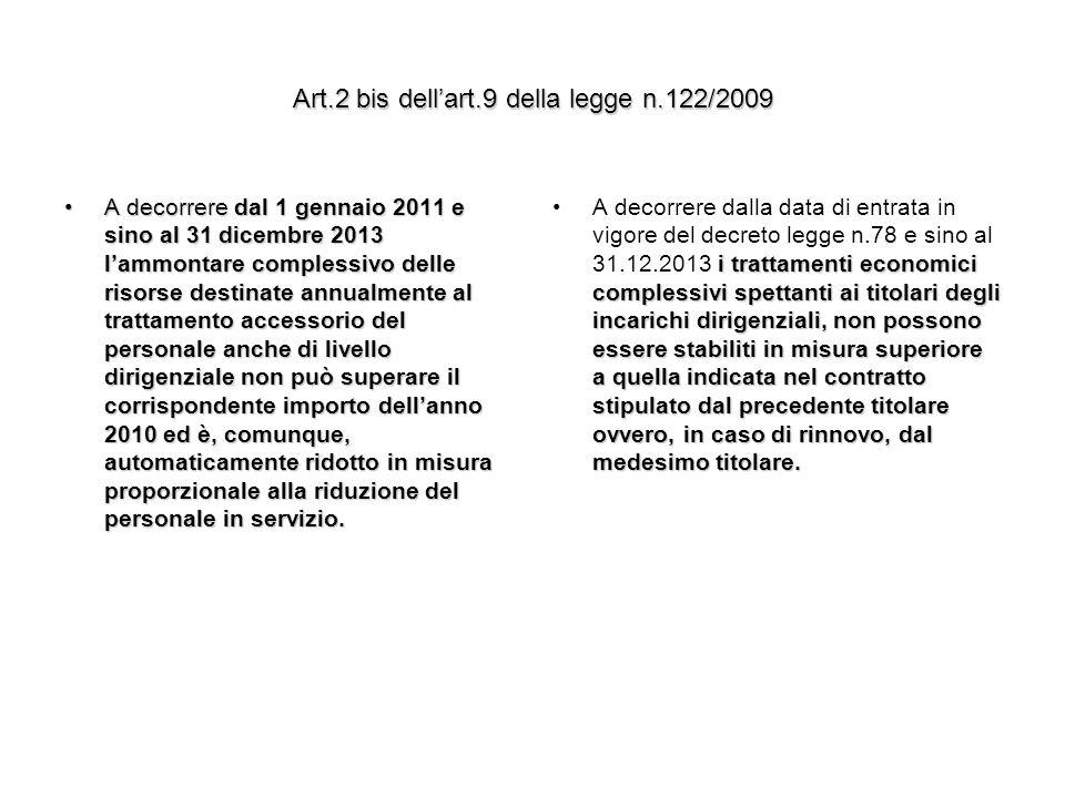 Art.2 bis dell'art.9 della legge n.122/2009