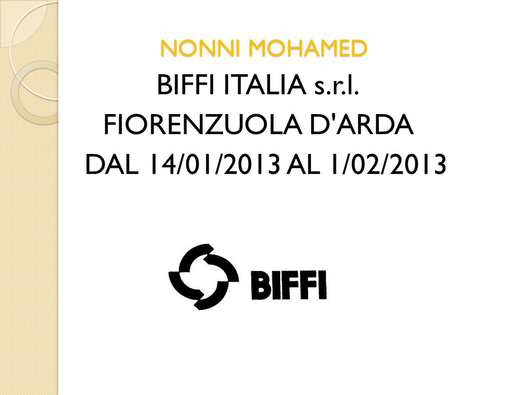 BIFFI ITALIA s.r.l. FIORENZUOLA D ARDA DAL 14/01/2013 AL 1/02/2013