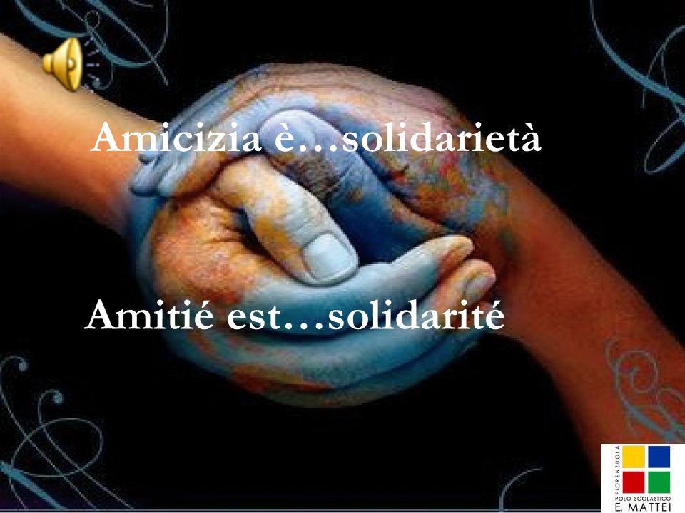 Amicizia è…solidarietà