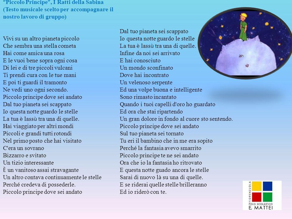 Piccolo Principe , I Ratti della Sabina (Testo musicale scelto per accompagnare il nostro lavoro di gruppo)