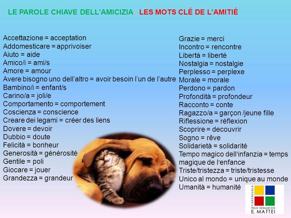 LE PAROLE CHIAVE DELL'AMICIZIA - LES MOTS CLÉ DE L'AMITIÉ