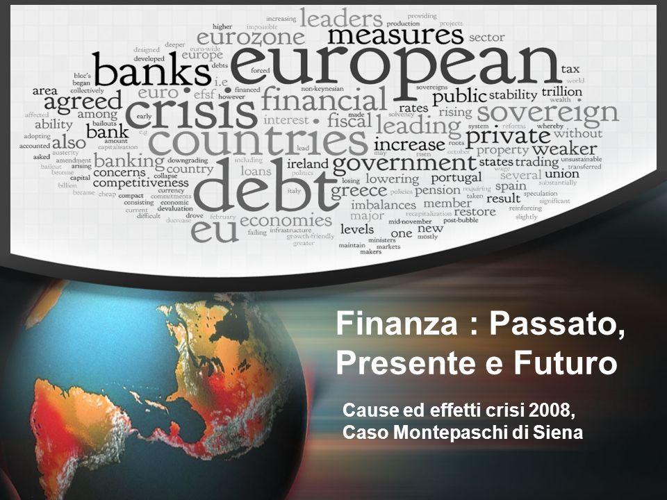 Finanza : Passato, Presente e Futuro