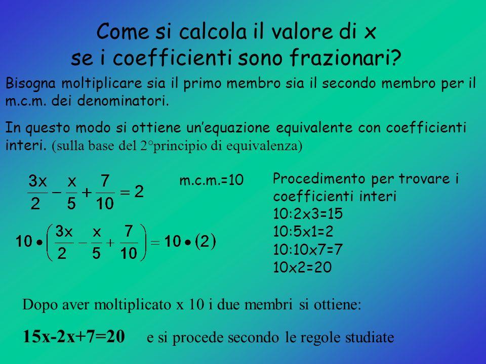 Come si calcola il valore di x se i coefficienti sono frazionari