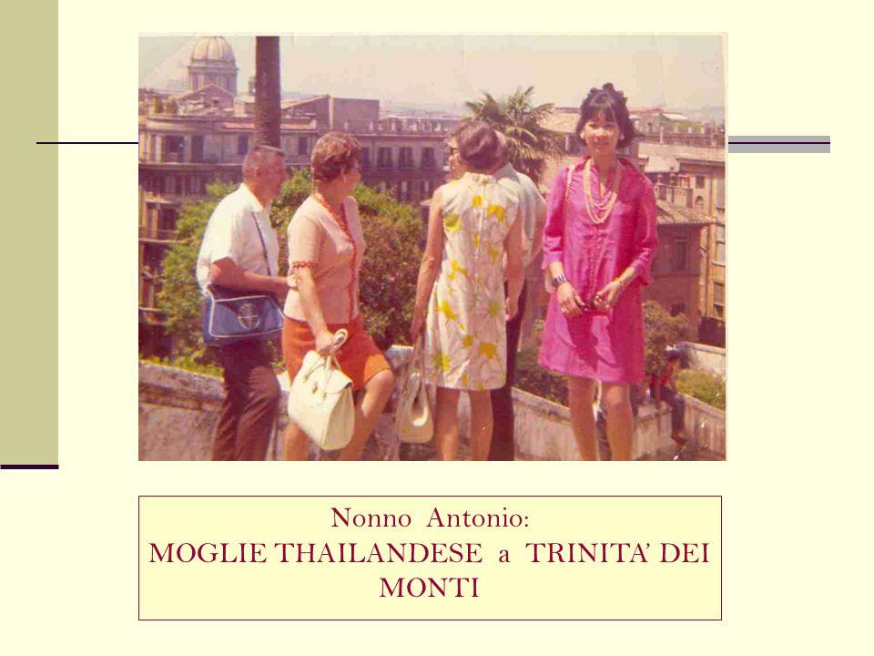 MOGLIE THAILANDESE a TRINITA' DEI MONTI