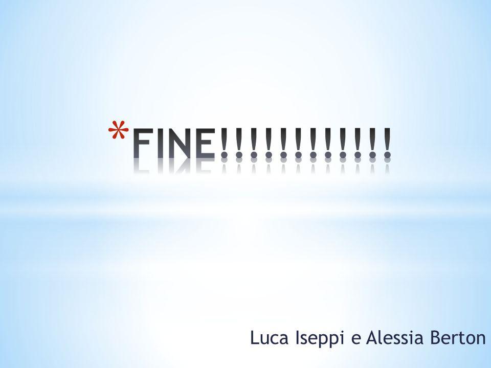 FINE!!!!!!!!!!!! Luca Iseppi e Alessia Berton