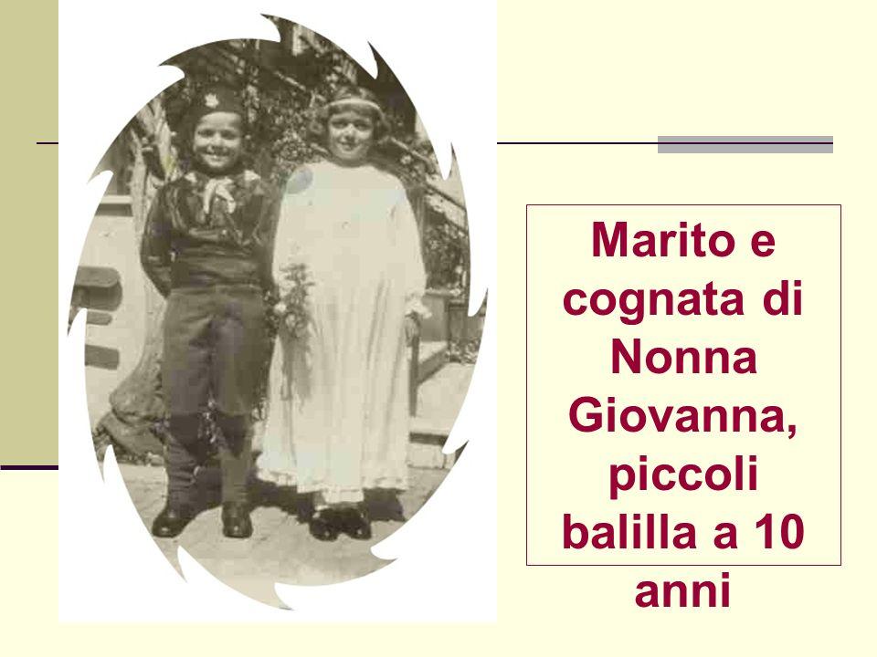 Marito e cognata di Nonna Giovanna, piccoli balilla a 10 anni