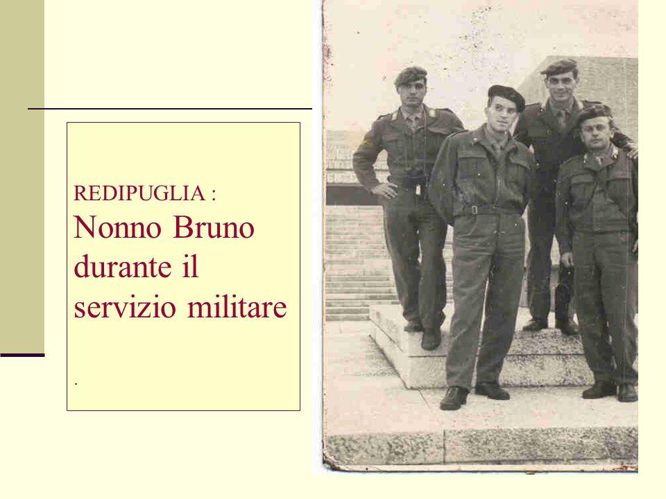 Nonno Bruno durante il servizio militare