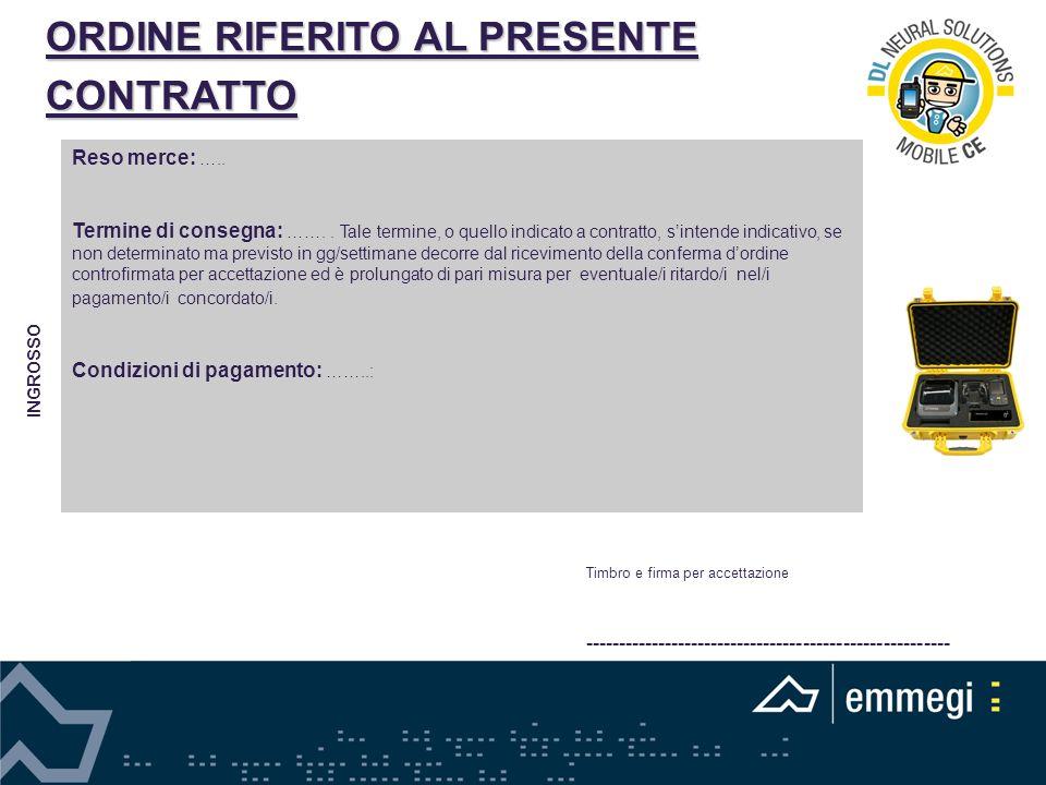ORDINE RIFERITO AL PRESENTE CONTRATTO