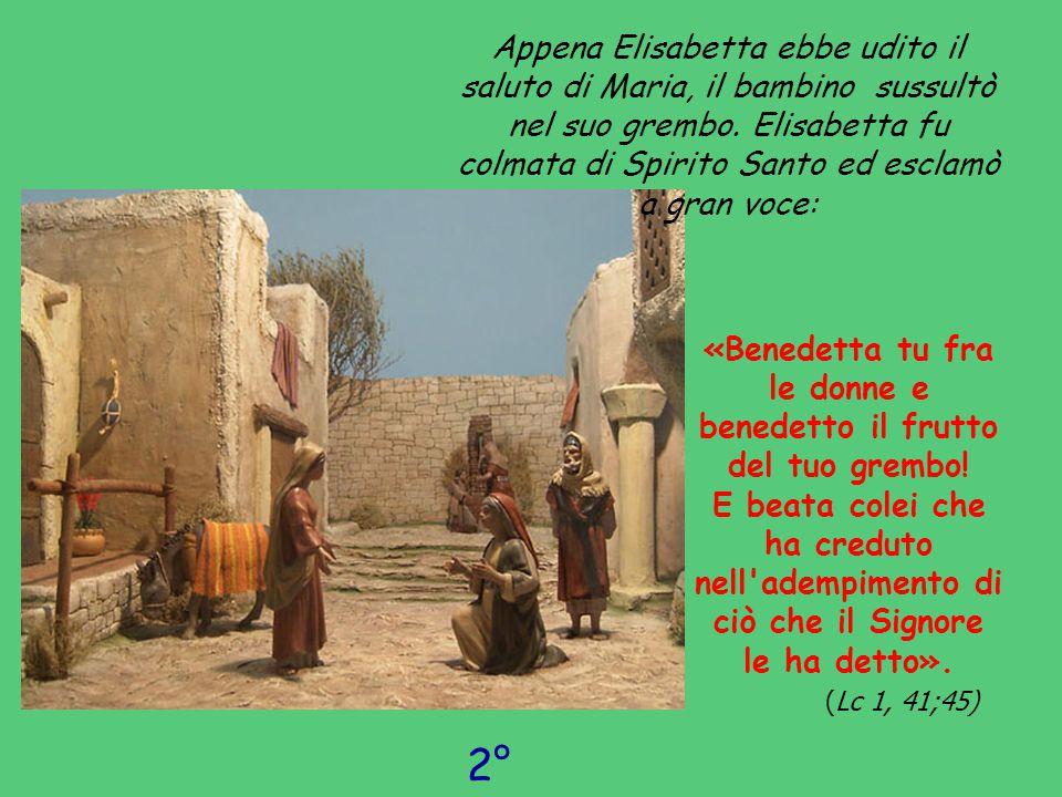 Appena Elisabetta ebbe udito il saluto di Maria, il bambino sussultò nel suo grembo. Elisabetta fu colmata di Spirito Santo ed esclamò a gran voce: