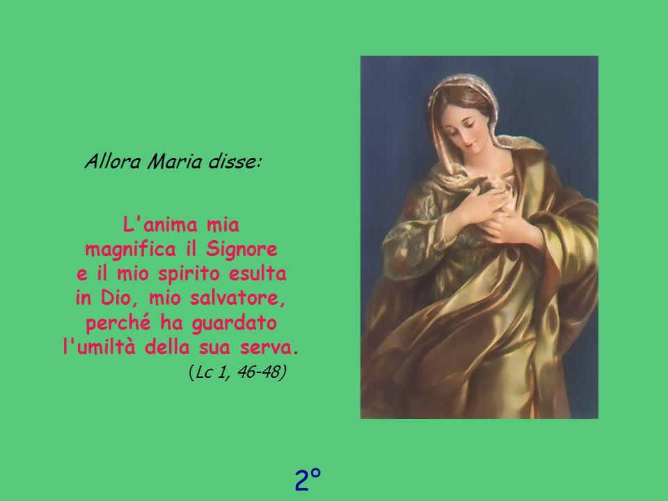 2° giorno Allora Maria disse: