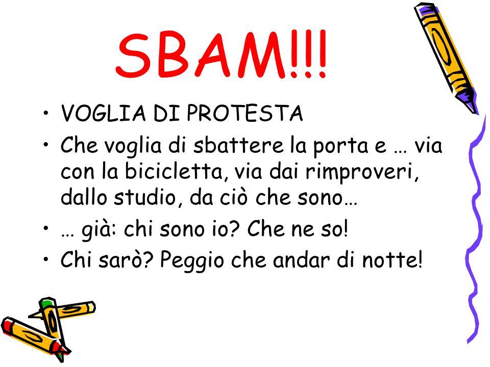 SBAM!!! VOGLIA DI PROTESTA